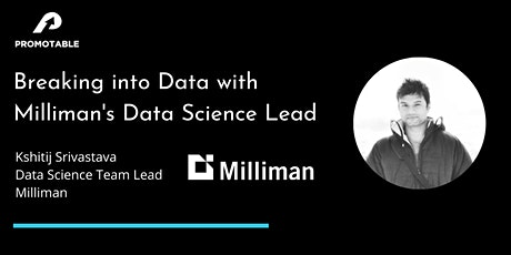Breaking into Data Science with Milliman's Data Science Lead tickets