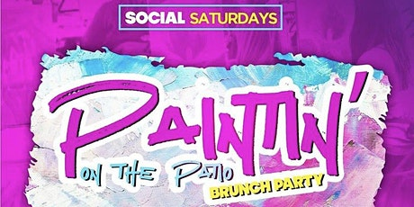 Paintin on the Patio ( Lunch Included)  @ Domain Social Saturdays tickets