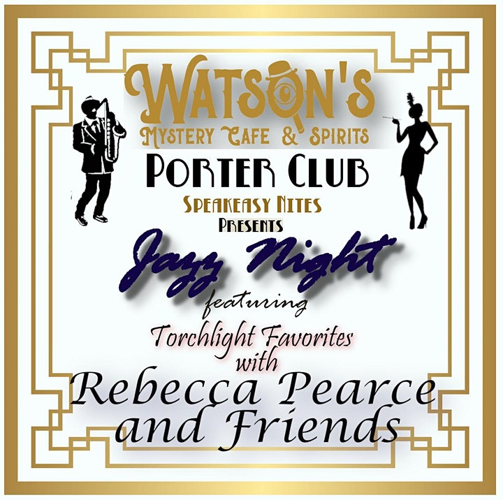 Speakeasy Night featuring Torch Favorites by  Rebecca Pearce and Friends image