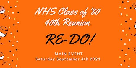 "Northville High School Class of '80  - 40th Reunion ""Re-Do"" Main Event tickets"