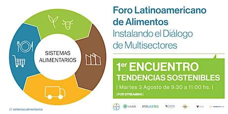 Foro Latinoamericano de Alimentos - Instalando el Diálogo de Multisectores entradas