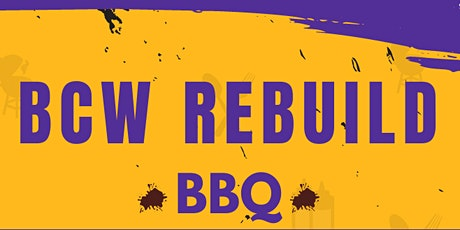 BCW in Action Rebuild Community BBQ tickets