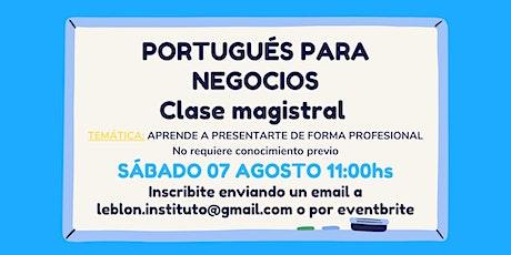PORTUGUÉS PARA NEGOCIOS tickets