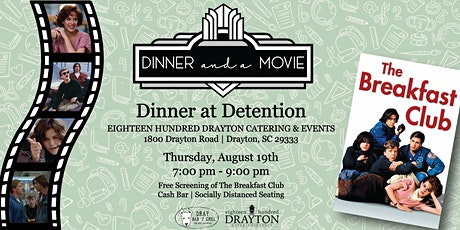 Dinner and a Movie: The Breakfast Club tickets