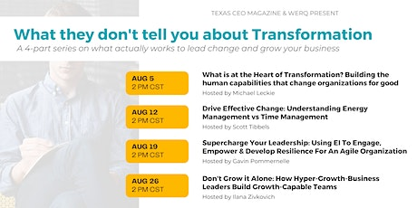 What They Don't Tell You About Transformation: Lead Change in Your Business tickets