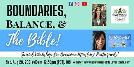 """""""Boundaries, Balance, & The Bible!"""" For Overcome Ministries (In-Person) tickets"""