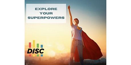 Explore Your Superpowers With DISC-Effective Communication And Skills (FW) tickets