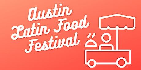 Austin Latin Food Festival tickets