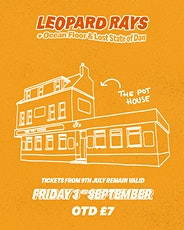 Leopard Rays / Live At The Pot House SEPTEMBER 3rd tickets