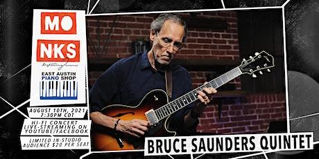 Bruce Saunders Quintet - Livestream w/In-Studio Audience tickets