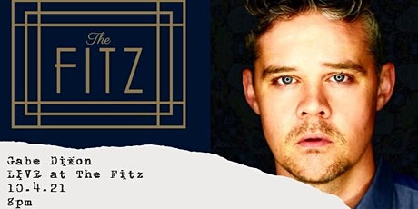 Gabe Dixon LIVE at The Fitz tickets