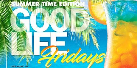 Good Life Fridays at Skinny's Cantina tickets