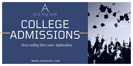 College Admissions: Story Telling thru your Application tickets