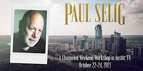 The Upper Room: A Channeled Workshop with Paul Selig in Austin tickets