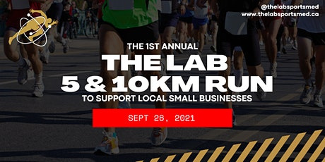 The LAB 1st Annual 5KM & 10KM to support Small Businesses tickets