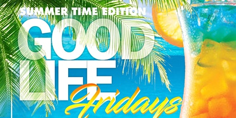 Summer Time Good Life Fridays at Skinny's Cantina tickets