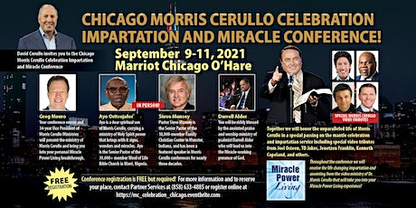 Chicago Morris Cerullo Celebration Impartation and Miracle Conference tickets