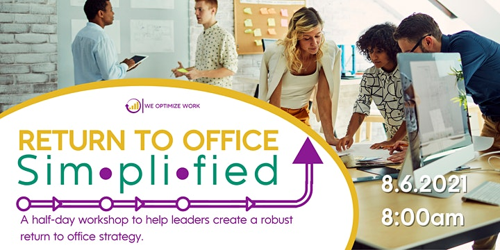 Return To Office Simplified: For Leaders and Executives image
