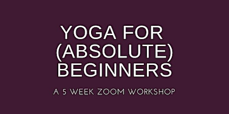 Yoga for (Absolute) Beginners tickets