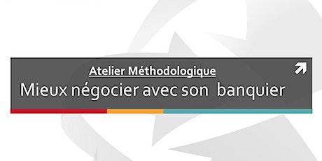 Atelier méthodologique: Négocier avec son banquier tickets