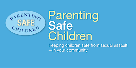 Parenting  Safe Children Youth Professional In-Service  8/16/ 2021 tickets