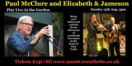 Paul McClure and Elizabeth & Jameson play Live in The Garden tickets