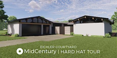 Hard Hat Tour | Eichler Plan in Caliterra tickets