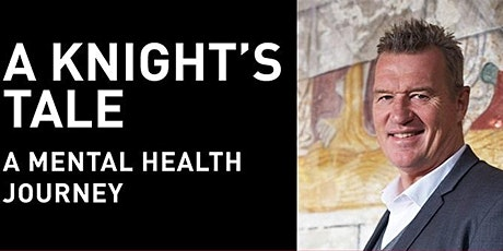 A Knight's Tale - a mental health journey tickets