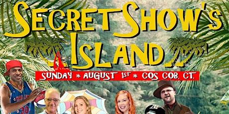 Secret Show Island tickets