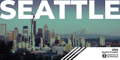 Women in 3D Printing - Seattle: August Chat tickets