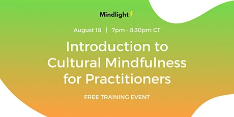 Introduction to Cultural Mindfulness for Practitioners tickets
