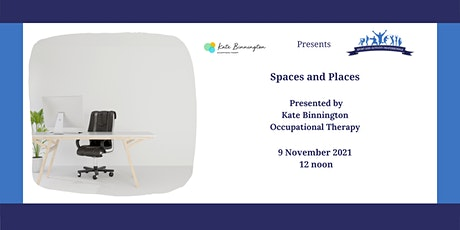 Spaces and places- how does where you spend your time affect you? tickets