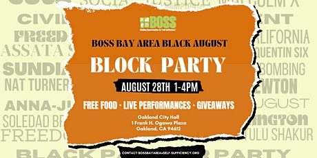 BOSS Bay Area Black August Block Party | Mural Unveiling & Resource Fair tickets