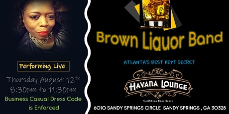 Brown Liquor Performing Live at Havana Lounge tickets
