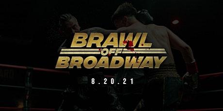 Brawl Off Broadway tickets