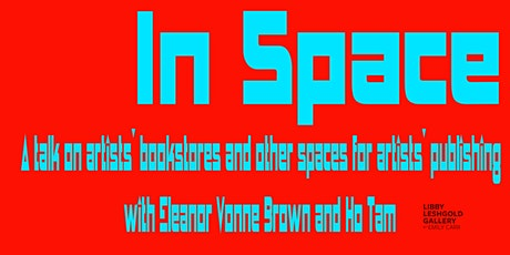 In Space: launch event with Eleanor Vonne Brown and Ho Tam tickets