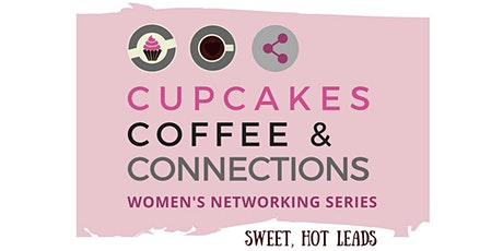 Cupcakes, Coffee & Connections -  Virtual  - August 2021 tickets