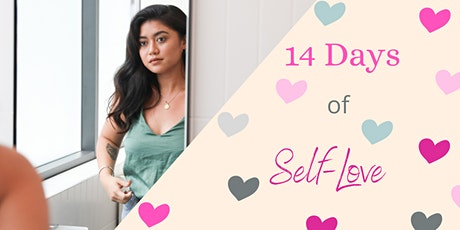 14 Days of Self-Love tickets