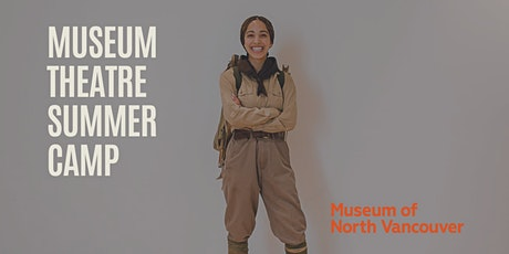 Museum Theatre Summer Camp (Ages 10 to 12) tickets