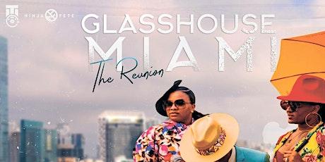 Glasshouse Miami* tickets