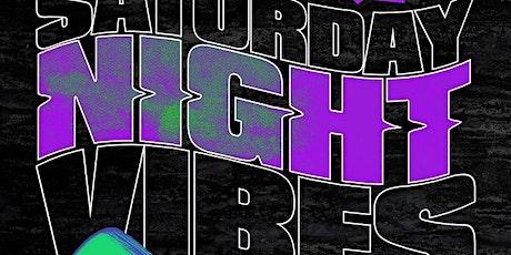 #SaturdayNightVibes July 31st 10pm-2am FREE B4 12am w/RSVP tickets