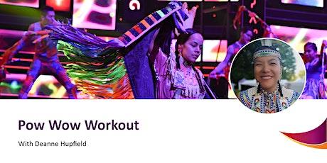 Healthy Body, Good Mind, Whole Spirit: Pow Wow Workout tickets