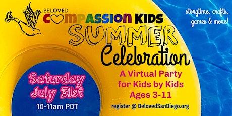 BELOVED Compassion Kids Summer Celebration! tickets