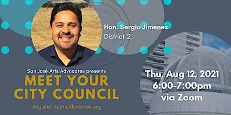 Meet Your City Council: Sergio Jimenez (D2) tickets
