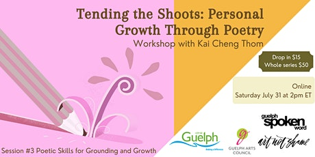 Tending the Shoots: Personal Growth Through Poetry with Kai Cheng Thom tickets
