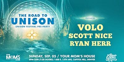The Road To Unison: VOLO | Scott Nice | Ryan Herr