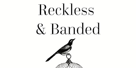 Reckless & Banded w/ Dan Taylor and Alex Mundy tickets