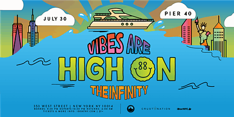 The Vibes are High on Infinity Yacht Boat Party NYC - TICKETS RUNNING LOW tickets
