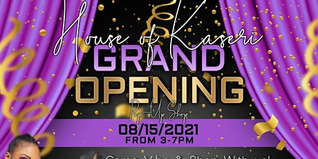 House of Kaseri Grand Opening Pop- Up Shop tickets