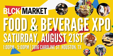 BLCK Market XPO - FOOD AND BEVERAGE tickets